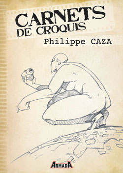 Carnets de croquis : Philippe Caza